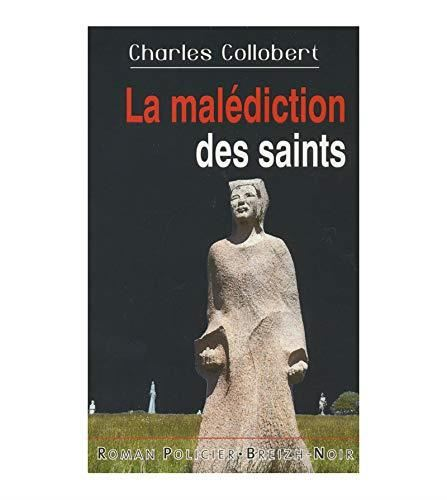 La Malédictions des saints